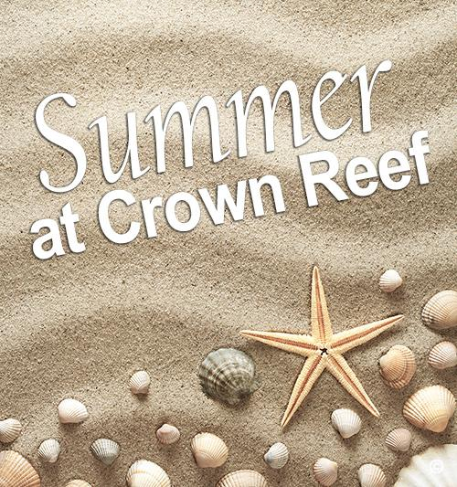 Summer at Crown Reef