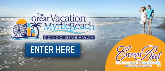 Crown Reef Great Vacation Myrtle Beach Condo Giveaway